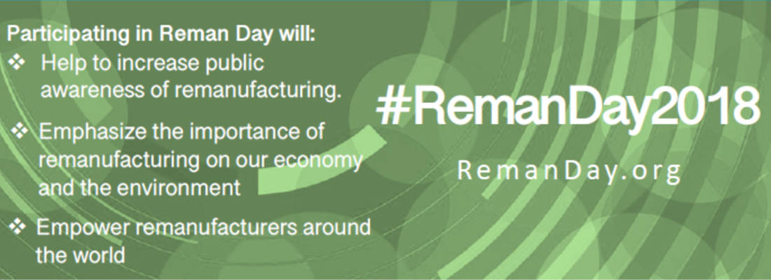 Today the industry celebrates the first Global Remanufacturing Day