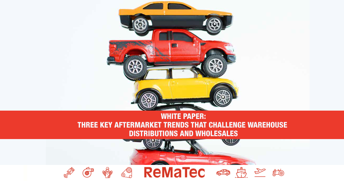 Three key aftermarket trends  that challenge warehouse distributors and wholesalers