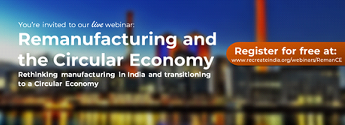 Rethinking manufacturing in India and transitioning to a Circular Economy