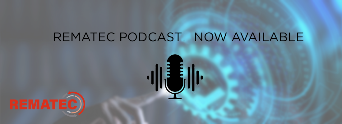 Rematec podcast now available